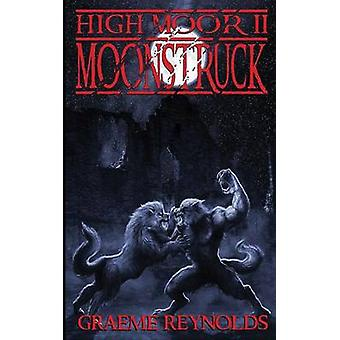 High Moor 2 Moonstruck by Reynolds & Graeme