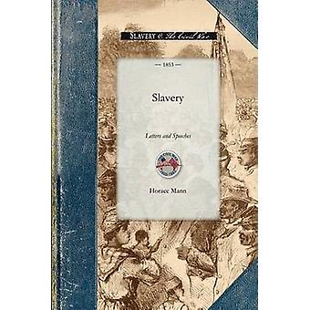 Slavery by Horace Mann