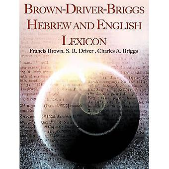 BrownDriverBriggs Hebrew and English Lexicon by Brown & Francis