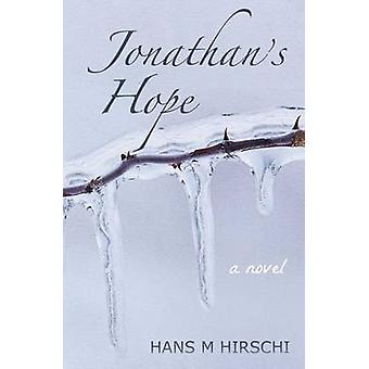 Jonathans Hope by Hirschi & Hans M