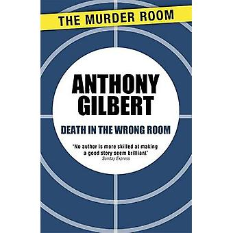 Death in the Wrong Room by Gilbert & Anthony