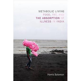 Metabolisme levend voedsel vet en de absorptie van ziekte in India door Harris Solomon