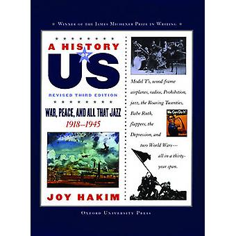 War - Peace - and All That Jazz - 1918-1945 (3rd) by Joy Hakim - 97801
