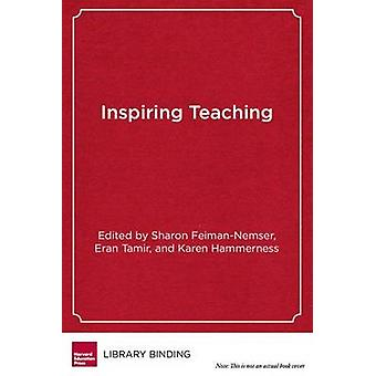 Inspiring Teaching - Preparing Teachers to Succeed in Mission-Driven S