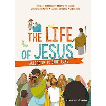 The Life of Jesus according to Saint Luke by Sophie de Mullenheim - 9