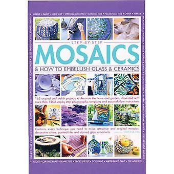 Step-by-step mosaics & how to embellish glass & ceramics - 165 Origina