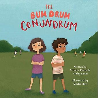 The Bum Drum Conundrum by Melanie Proulx - 9781910265710 Book