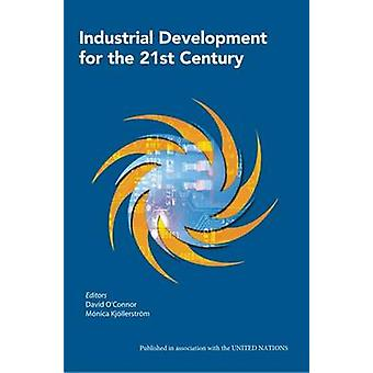 Industrial Development for the 21st Century by David O'Connor - Monic