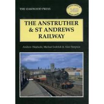 The Anstruther and St. Andrews Railway by Andrew Hajducki & Michael Jodeluk & Alan Simpson