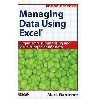 Managing Data Using Excel by Mark Gardener - 9781784270087 Book
