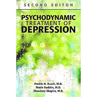 Psychodynamic Treatment of Depression (2nd Revised edition) by Fredri