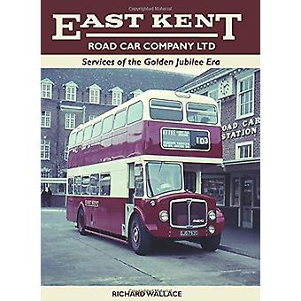 East Kent - Services of the Golden Jubilee Era by Richard Wallace - 97