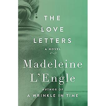 The Love Letters - A Novel by Madeleine L'Engle - 9781504047760 Book