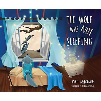 Wolf was Not Sleeping by Avril McDonald