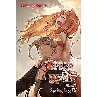 Spice and Wolf - Vol. 21 (light novel) by Isuna Hasekura - 9781975386
