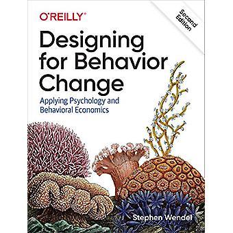 Designa för beteendeförändring - tillämpa psykologi och beteendemässiga Eco