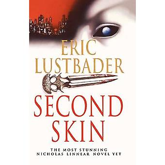 Second Skin by Eric van Lustbader - 9780007334315 Book
