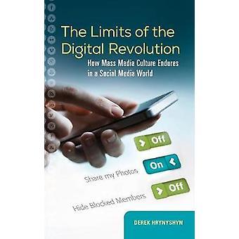 The Limits of the Digital Revolution - How Mass Media Culture Endures