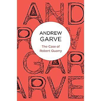 Andrew Garven Robert Quarryn tapaus - 9781447215196 Kirja