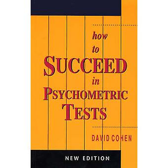 How to Succeed in Psychometric Tests by David Cohen - 9781847090003 B