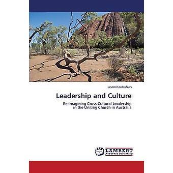 Leadership and Culture by Kardashian Levon - 9783659526305 Book