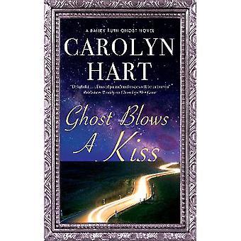 Ghost Blows a Kiss 10 A Bailey Ruth Ghost Novel 10
