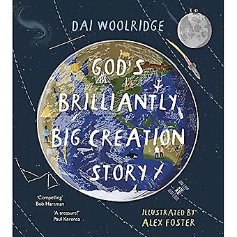 God's Brilliantly Big Creation Story
