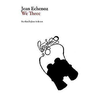 We Three French Literature