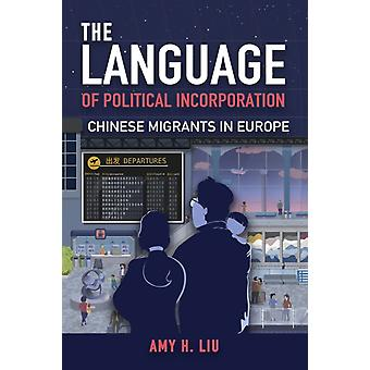 The Language of Political Incorporation by Amy Liu