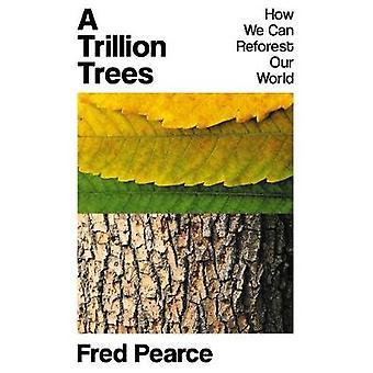 A Trillion Trees