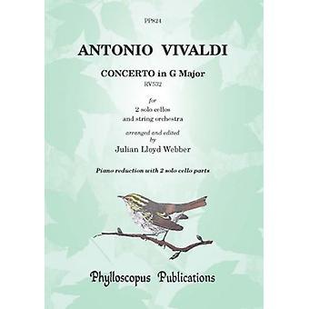 Vivaldi: Concerto In G Major Rv532