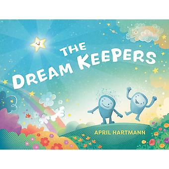 The Dream Keepers by April Hartmann