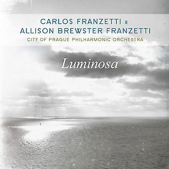 Franzetti*Carlos / Franzetti*Allison Brewster - Luminosa [CD] USA import