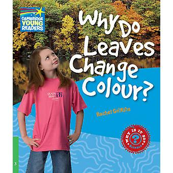 Why Do Leaves Change Colour Level 3 Factbook by Rachel Griffiths