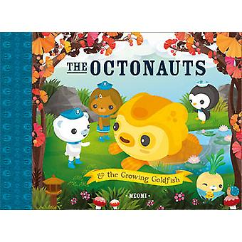 The Octonauts and the Growing Goldfish by Meomi - 9780007481156 Book