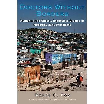 Médecins sans frontières - quêtes humanitaires - rêves Impossible de M