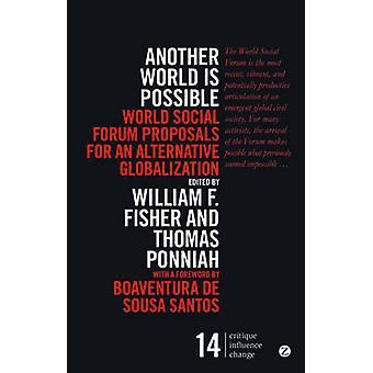 Un autre monde est Possible - World Social Forum propositions pour une Altern
