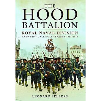 The Hood Battalion by Leonard Sellers - 9781783461684 Book