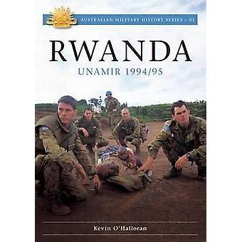 Rawanda - Unamir 1994 / 95 by Kevin O'Halloran - 9781921941481 Book
