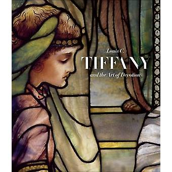 Louis C. Tiffany and the Art of Devotion by Patricia C. Pongracz - 97