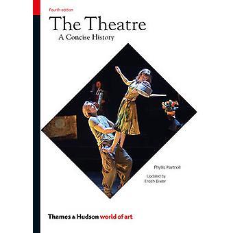 Teatern - en kortfattad historia (4: e reviderade upplagan) av Phyllis Hartn