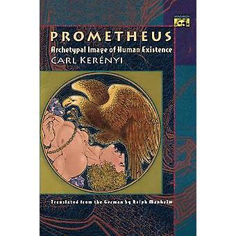 Прометей - Архетипический образ человеческого существования Карла Керенного - 978