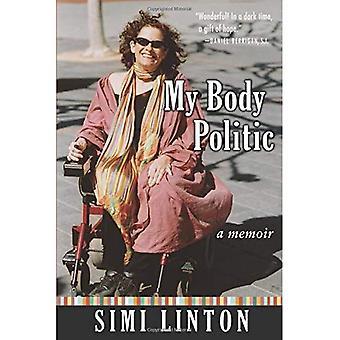 My Body Politic: A Memoir (Poets on Poetry) (Poets on Poetry)