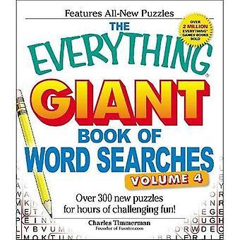 O tudo livro gigante de buscas da palavra, Volume IV: mais de 300 novos quebra-cabeças para Gaming infinitas divertido!: 4