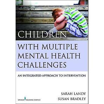 Enfants avec plusieurs santé mentale conteste une approche intégrée à l'Intervention de Landy & Sarah