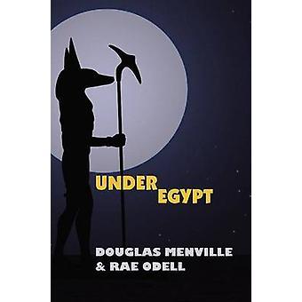 Under Egypten av Menville & Douglas