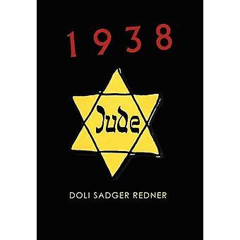 1938 by Redner & Doli Sadger