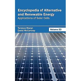 Lexikon der Alternativen und erneuerbaren Energieanwendungen Band 23 der Solarzellen von Maran & Terence