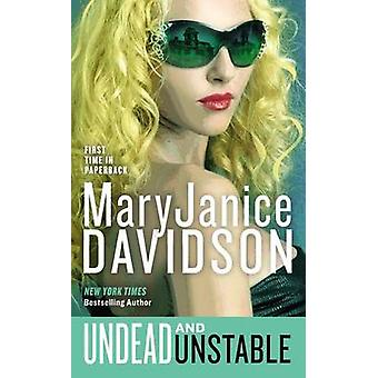 Undead and Unstable by MaryJanice Davidson - 9780515151350 Book