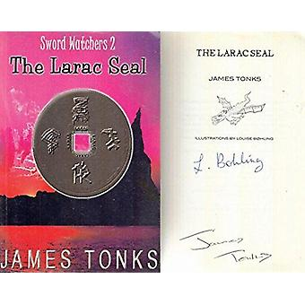 The Larac Seal by James E.G. Tonks - 9780954124212 Book